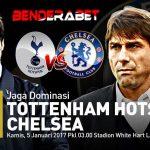 Prediksi Pertandingan Tottenham Hotspur vs Chelsea 05 Januari 2017