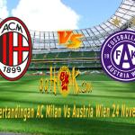 Prediksi Pertandingan AC Milan vs Austria Wien 24 November 2017