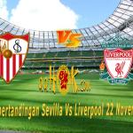 Prediksi Pertandingan Sevilla vs Liverpool 22 November 2017