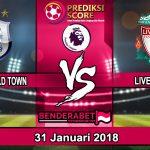Prediksi Pertandingan Huddersfield Town vs Liverpool 31 Januari 2018