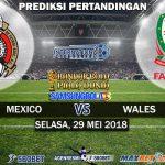 Prediksi Mexico vs Wales 29 Mei 2018