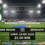 Prediksi PSMS Medan vs Sriwijaya FC 18 Mei 2018