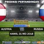 Prediksi Austria vs Russia 31 Mei 2018