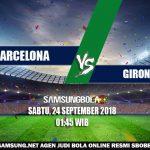 Prediksi Barcelona Vs Girona 24 September 2018