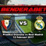 Prediksi Osasuna Vs Real Madrid 12 Februari 2017