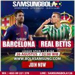 Prediksi Barcelons vs Real Betis 26 Agustus 2019